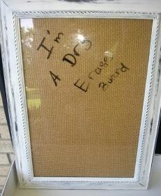 picture frame to dry erase board white distressed burlap